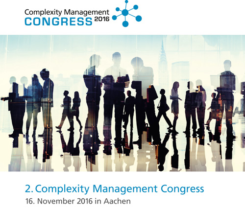 2. Complexity Management Congress 2016 in Aachen